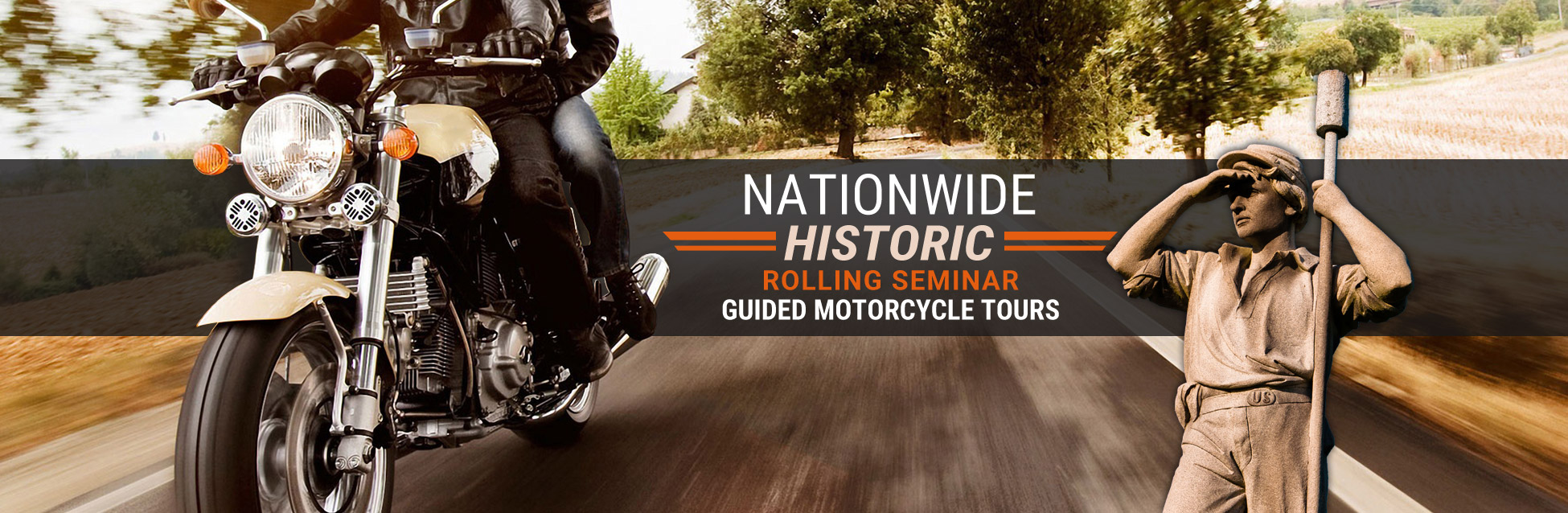 Nationwide Historic Rolling Seminar Guided Motorcycle Tours